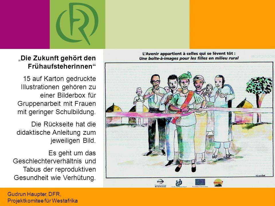 """Gudrun Haupter, DFR, Projektkomitee für Westafrika """"Die Zukunft gehört den Frühaufsteherinnen"""" 15 auf Karton gedruckte Illustrationen gehören zu einer"""