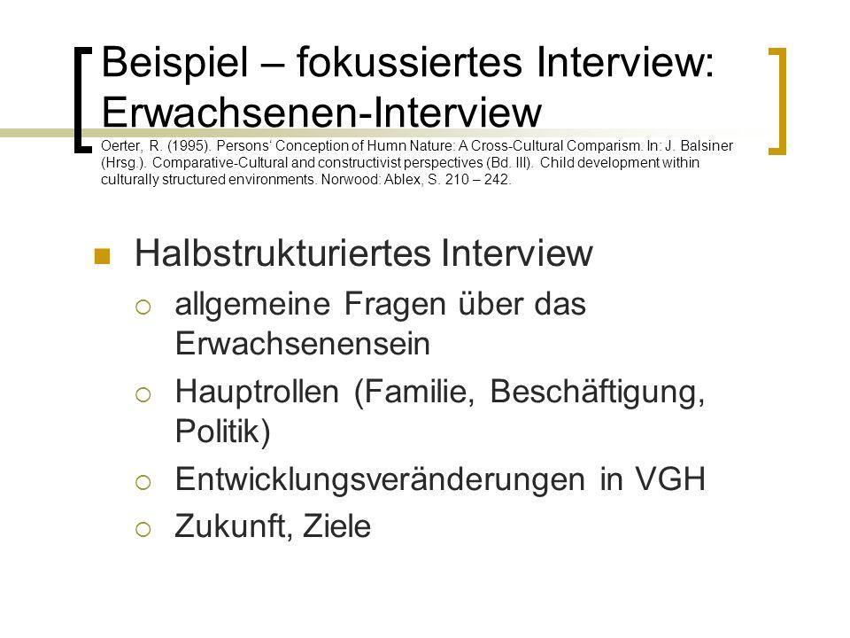 Beispiel – fokussiertes Interview: Erwachsenen-Interview Oerter, R.