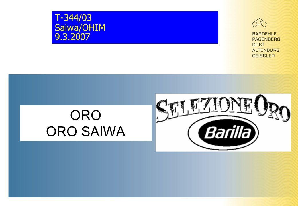 T-344/03 Saiwa/OHIM 9.3.2007 ORO ORO SAIWA