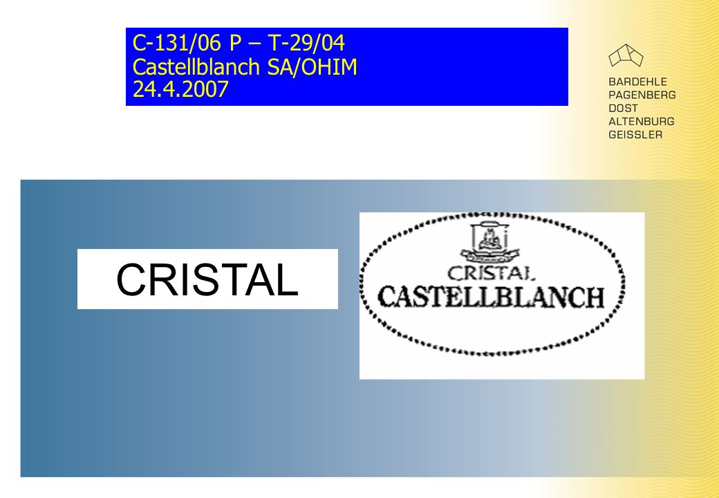 C-131/06 P – T-29/04 Castellblanch SA/OHIM 24.4.2007 CRISTAL