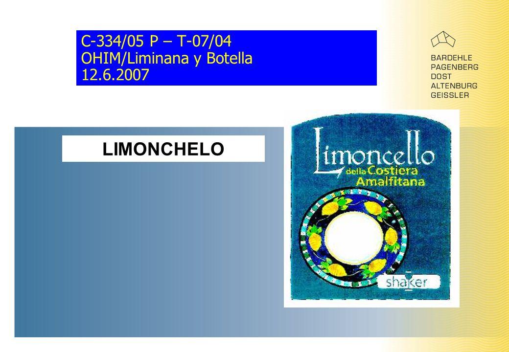 C-334/05 P – T-07/04 OHIM/Liminana y Botella 12.6.2007 LIMONCHELO