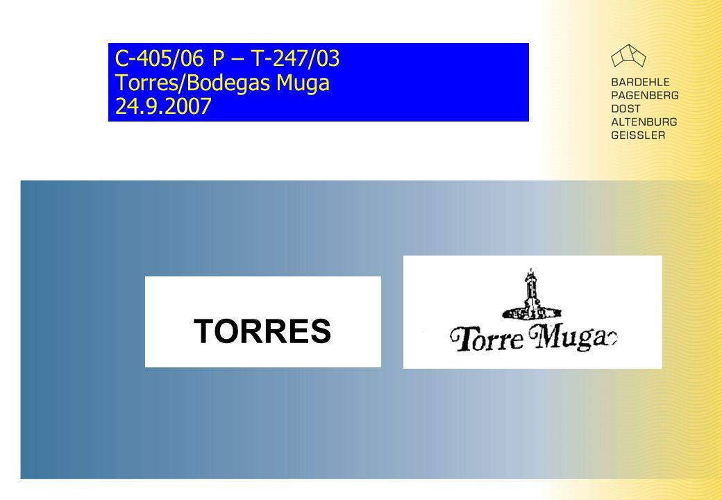 C-405/06 P – T-247/03 Torres/Bodegas Muga 24.9.2007 TORRES