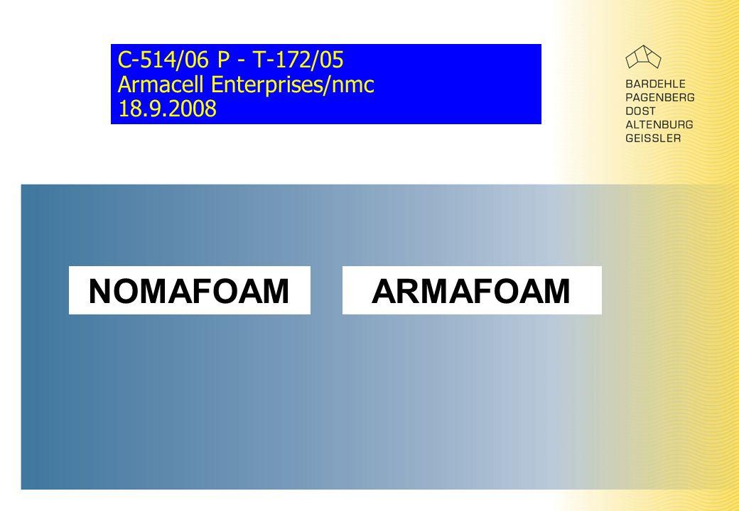 C-514/06 P - T-172/05 Armacell Enterprises/nmc 18.9.2008 NOMAFOAMARMAFOAM