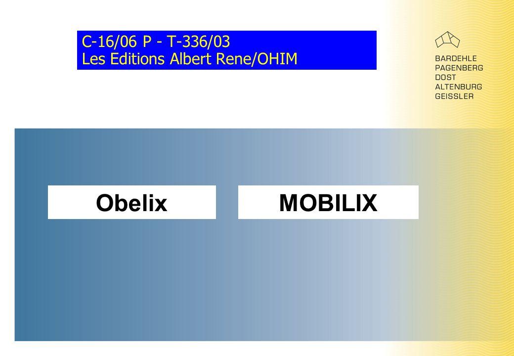 C-16/06 P - T-336/03 Les Editions Albert Rene/OHIM ObelixMOBILIX