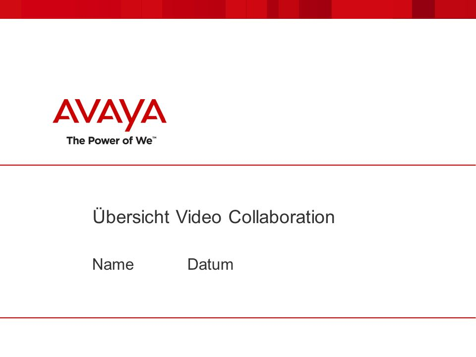 Übersicht Video Collaboration NameDatum
