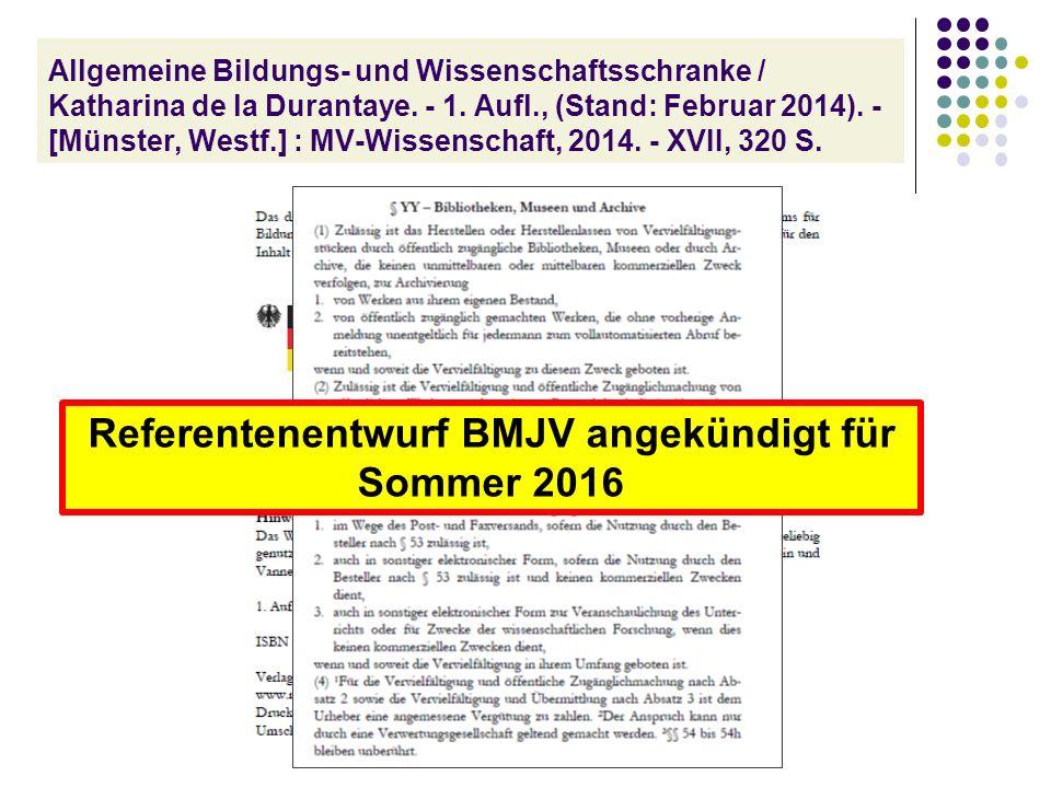 Allgemeine Bildungs- und Wissenschaftsschranke / Katharina de la Durantaye. - 1. Aufl., (Stand: Februar 2014). - [Münster, Westf.] : MV-Wissenschaft,
