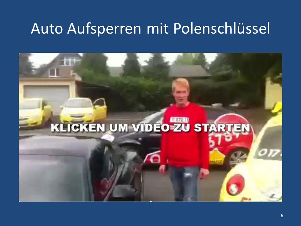 Auto Aufsperren mit Polenschlüssel 6