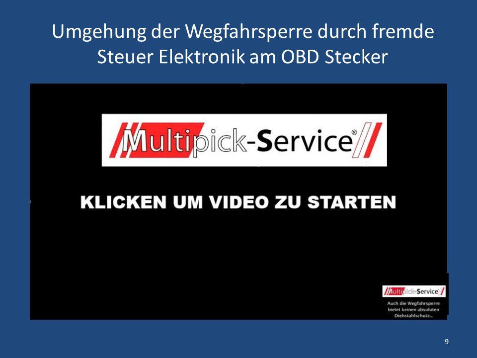 Umgehung der Wegfahrsperre durch fremde Steuer Elektronik am OBD Stecker 9