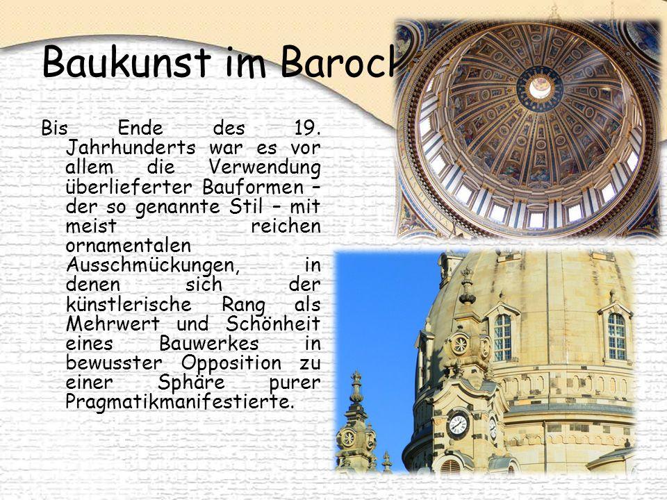 Baukunst im Barock Bis Ende des 19.