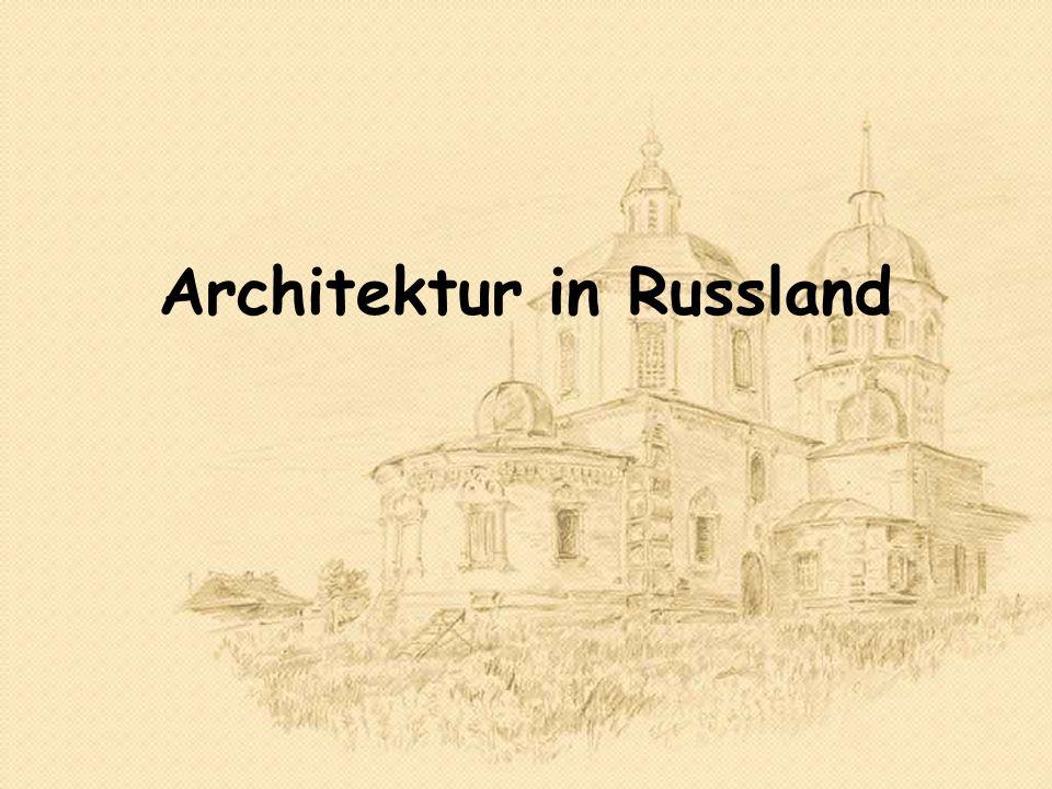 Architektur in Russland