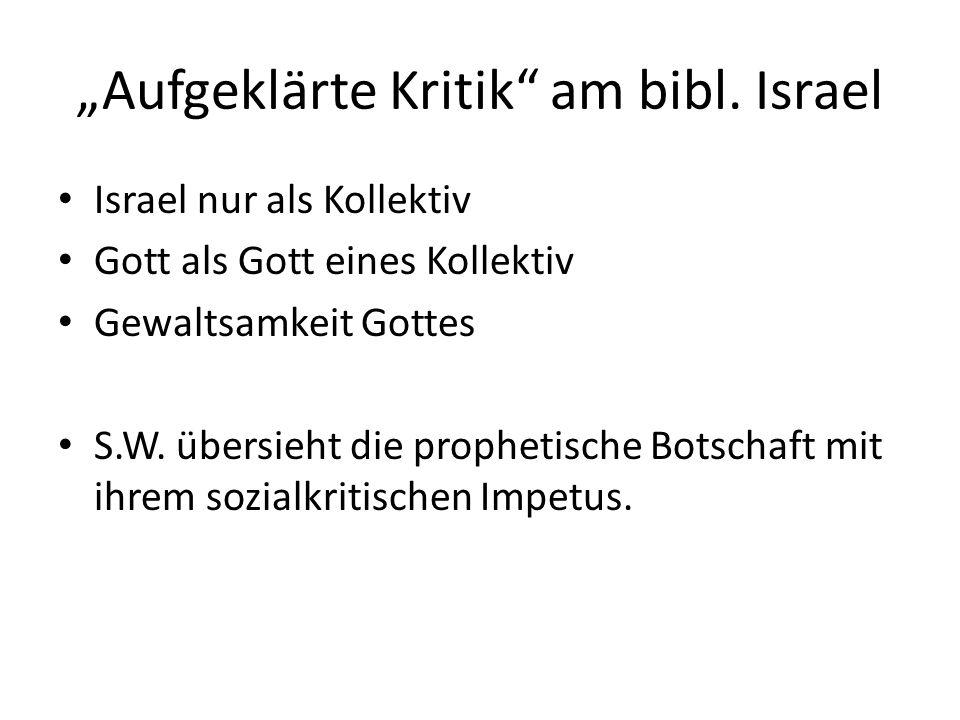 """""""Aufgeklärte Kritik am bibl."""