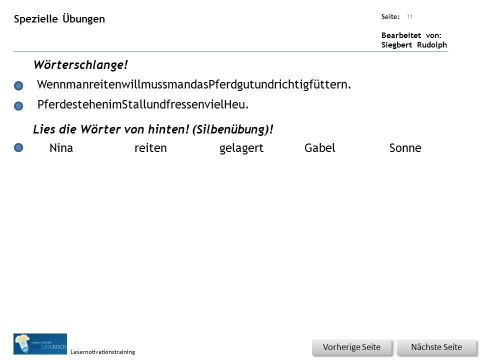 Übungsart: Seite: Bearbeitet von: Siegbert Rudolph Lesemotivationstraining Spezielle Übungen Wörterschlange! Lies die Wörter von hinten! (Silbenübung)