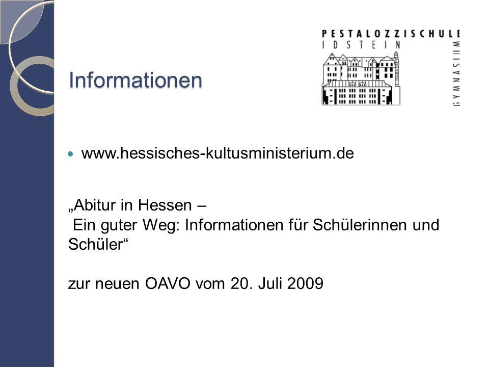 """Informationen www.hessisches-kultusministerium.de """"Abitur in Hessen – Ein guter Weg: Informationen für Schülerinnen und Schüler zur neuen OAVO vom 20."""
