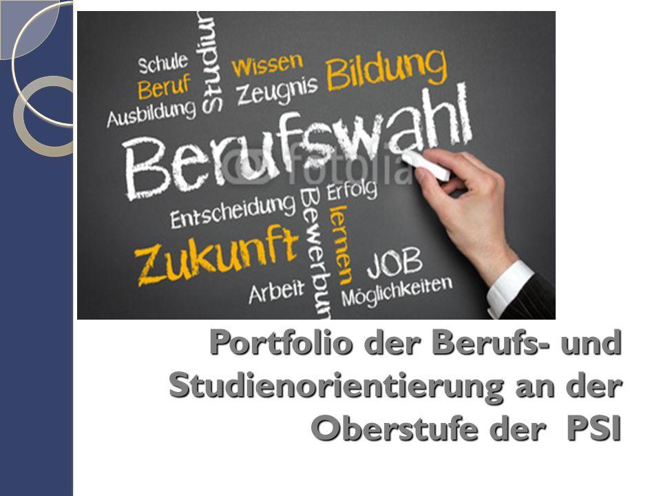 Portfolio der Berufs- und Studienorientierung an der Oberstufe der PSI