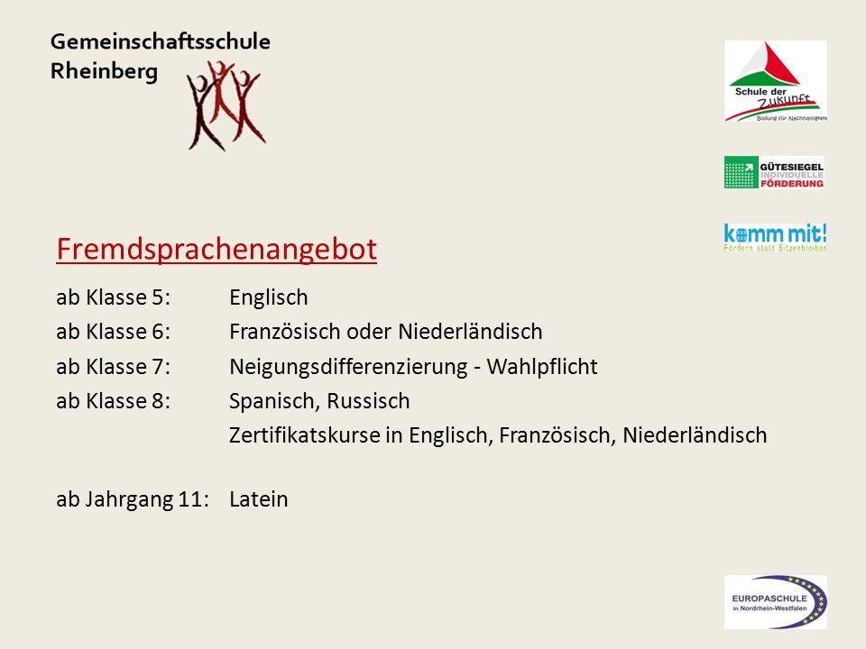 Fremdsprachenangebot ab Klasse 5: Englisch ab Klasse 6: Französisch oder Niederländisch ab Klasse 7: Neigungsdifferenzierung - Wahlpflicht ab Klasse 8: Spanisch, Russisch Zertifikatskurse in Englisch, Französisch, Niederländisch ab Jahrgang 11: Latein