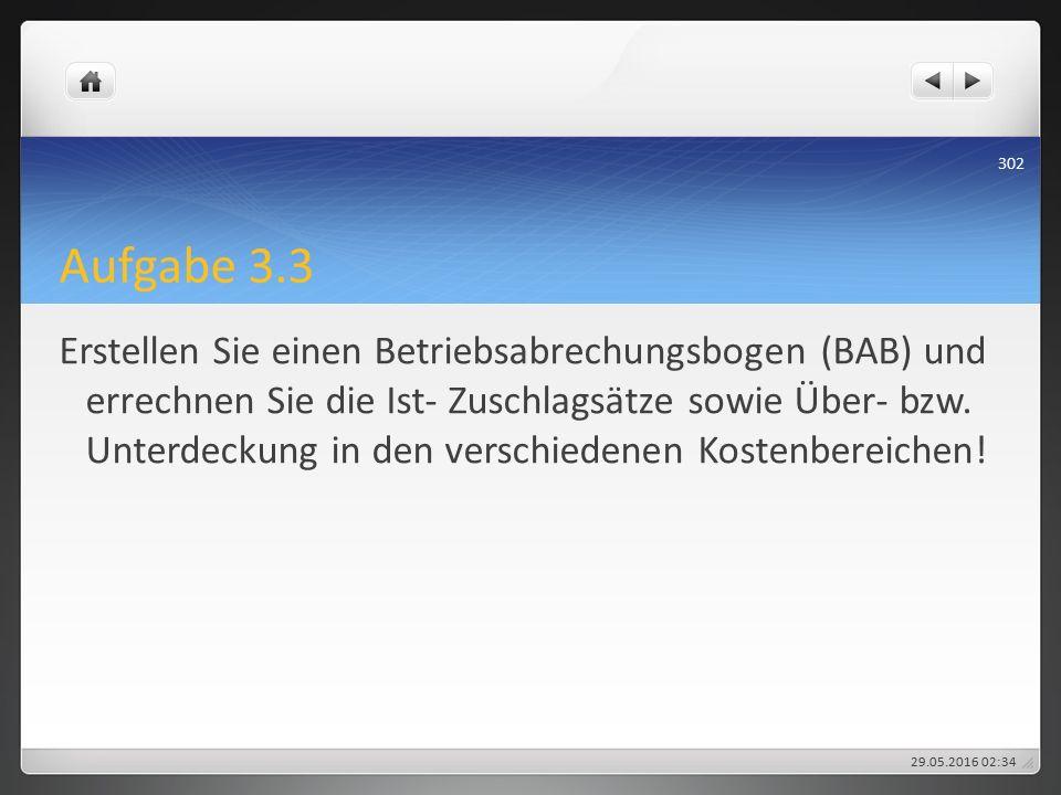 Aufgabe 3.3 Erstellen Sie einen Betriebsabrechungsbogen (BAB) und errechnen Sie die Ist- Zuschlagsätze sowie Über- bzw.