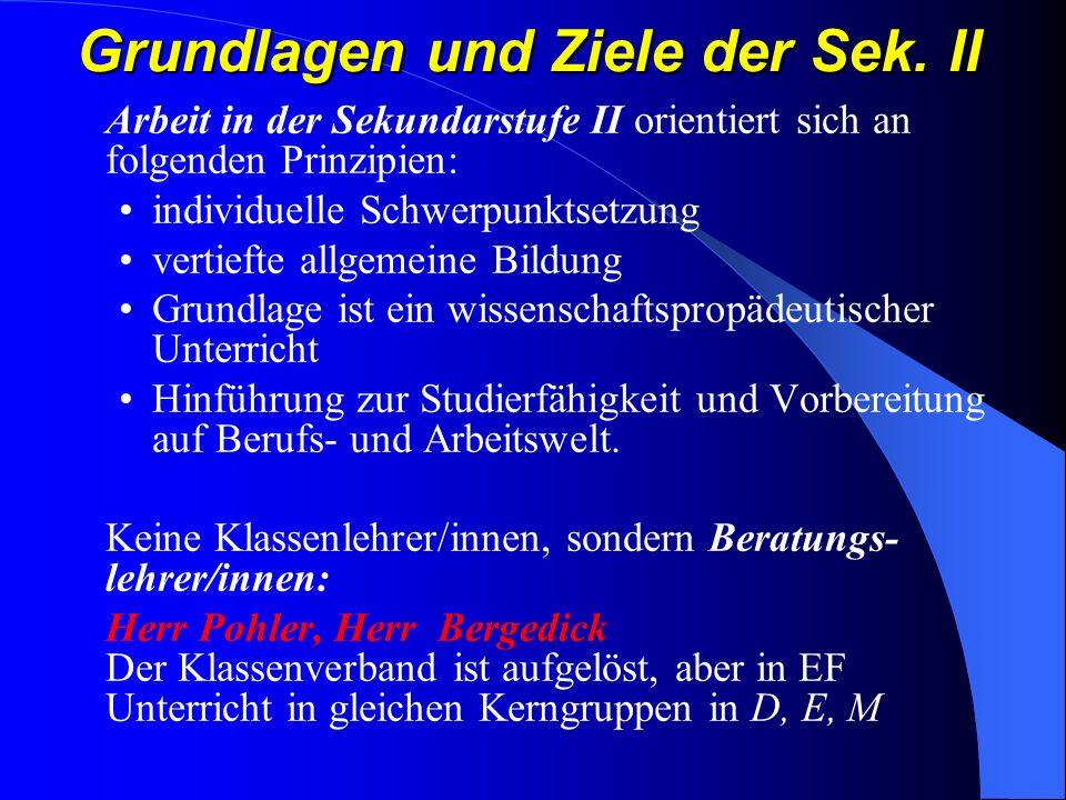 EF: Pflichtbelegung aus folgenden Aufgabenfeldern Literarisch –Künstlerisches Aufgabenfeld: D; E5; F6; L6; S8; S1; MU; KU; Gesellschaftswissenschaftliches Feld: GE ; EK; PA; SW; PL; ER; KR; PL; ER; KR; PL; Mathematisch-Naturwissenschaftliches Feld: M; Bi; CH; PH; Bi; CH; PH; Keinem Feld zugeordnet: SP