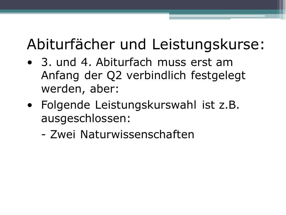 Abiturfächer und Leistungskurse: 3. und 4.