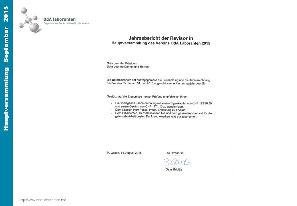 http://www.oda-laboranten.ch/ Hauptversammlung September 2015 Jahresbericht Verabschiedung des Jahresberichtes