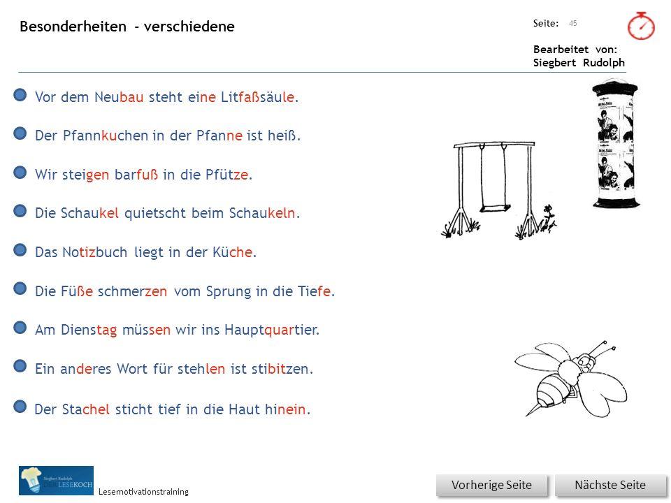Übungsart: Seite: Bearbeitet von: Siegbert Rudolph Lesemotivationstraining Besonderheiten - verschiedene 45 Nächste Seite Vorherige Seite Vor dem Neub