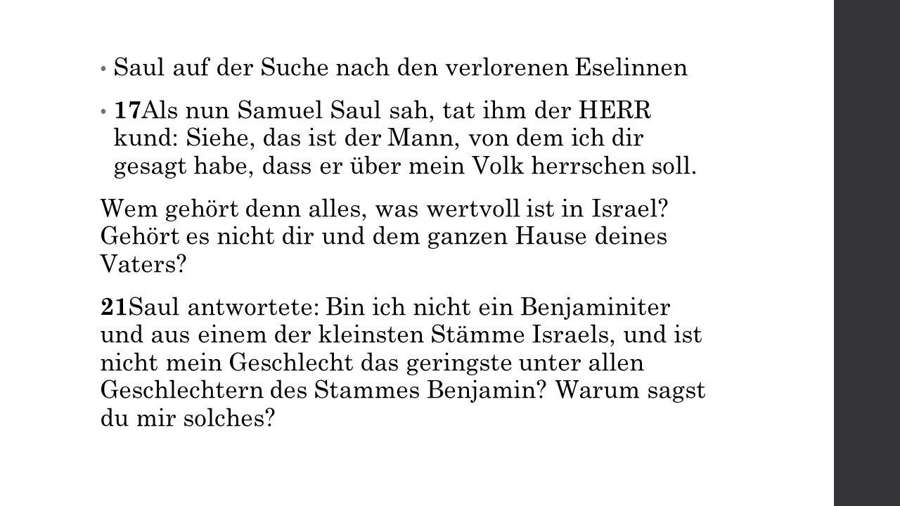 Samuel salbt Saul = Gesalbter des Herrn
