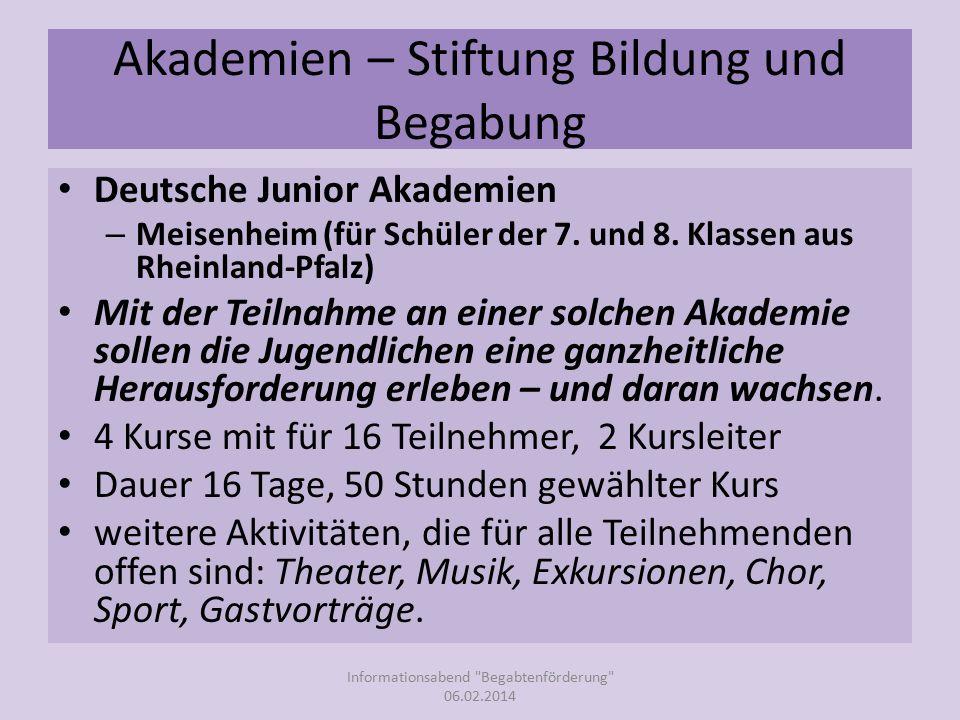 Akademien – Stiftung Bildung und Begabung Deutsche Junior Akademien – Meisenheim (für Schüler der 7.