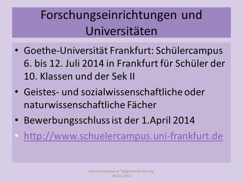 Forschungseinrichtungen und Universitäten Goethe-Universität Frankfurt: Schülercampus 6.