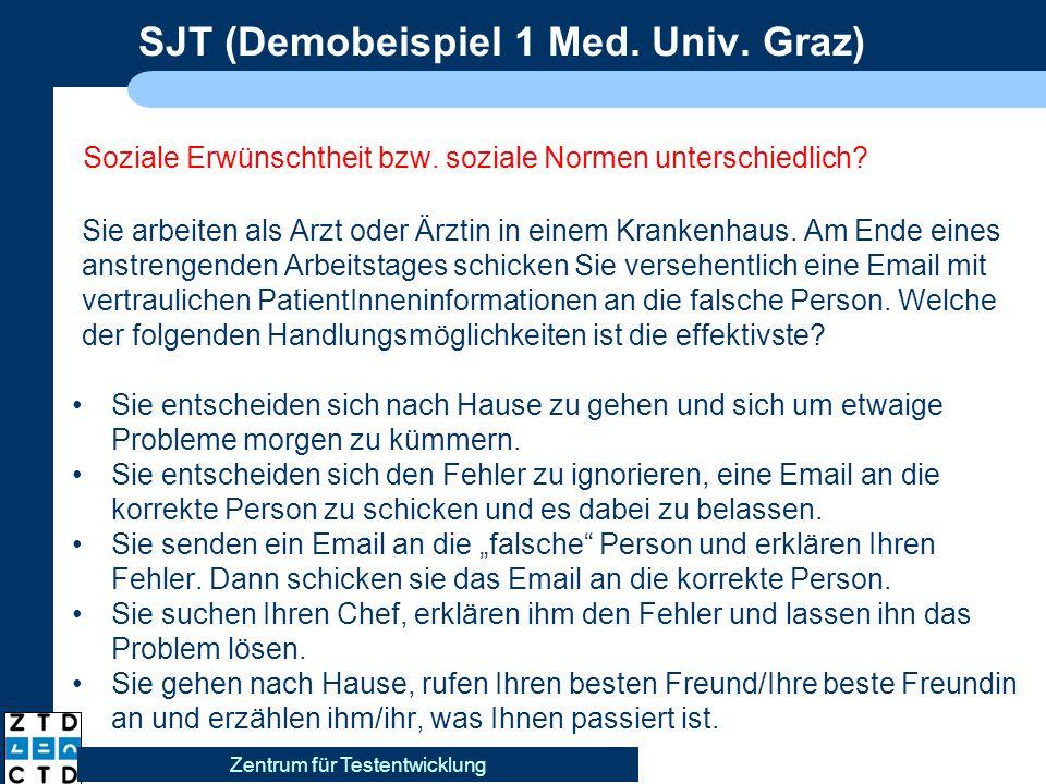 SJT (Demobeispiel 1 Med. Univ. Graz) Soziale Erwünschtheit bzw.