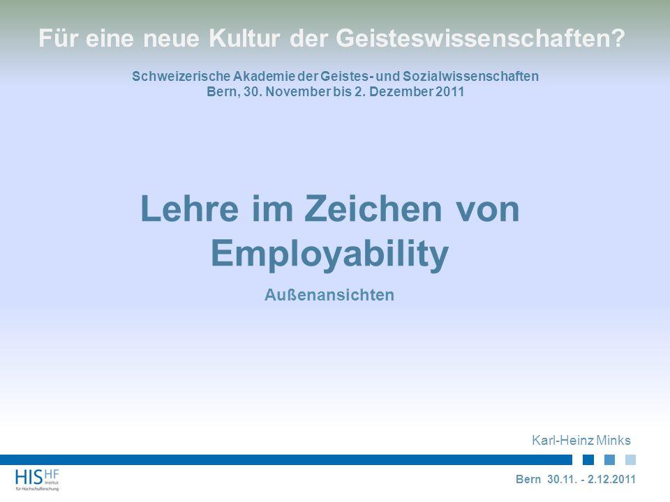 Lehre im Zeichen von Employability Außenansichten Karl-Heinz Minks Bern 30.11.
