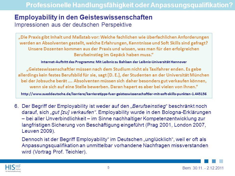 Employability in den Geisteswissenschaften Impressionen aus der deutschen Perspektive Professionelle Handlungsfähigkeit oder Anpassungsqualifikation.