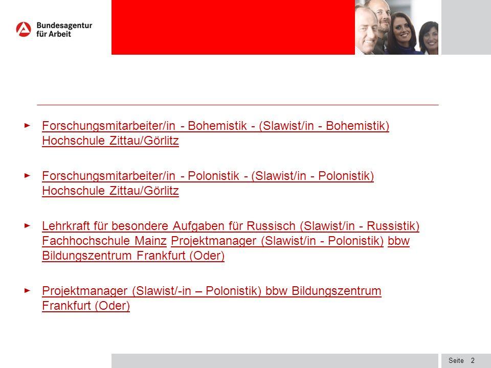 Seite ► Forschungsmitarbeiter/in - Bohemistik - (Slawist/in - Bohemistik) Hochschule Zittau/Görlitzorschungsmitarbeiter/in - Bohemistik - (Slawist/in - Bohemistik) Hochschule Zittau/Görlitz ► Forschungsmitarbeiter/in - Polonistik - (Slawist/in - Polonistik) Hochschule Zittau/Görlitz Forschungsmitarbeiter/in - Polonistik - (Slawist/in - Polonistik) Hochschule Zittau/Görlitz ► Lehrkraft für besondere Aufgaben für Russisch (Slawist/in - Russistik) Fachhochschule Mainz Projektmanager (Slawist/in - Polonistik) bbw Bildungszentrum Frankfurt (Oder) Lehrkraft für besondere Aufgaben für Russisch (Slawist/in - Russistik) Fachhochschule MainzProjektmanager (Slawist/in - Polonistik)bbw Bildungszentrum Frankfurt (Oder) ► Projektmanager (Slawist/-in – Polonistik) bbw Bildungszentrum Frankfurt (Oder) P 2