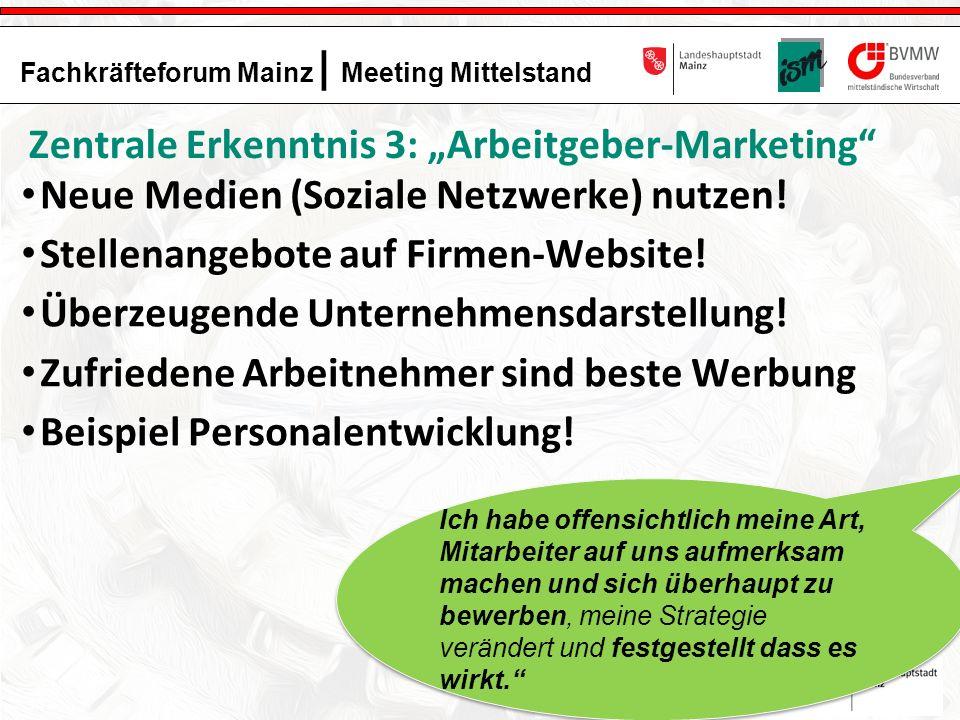 18 Fachkräfteforum Mainz | Meeting Mittelstand Das Projekt Fachkräfteforum Mainz wird gefördert und unterstützt durch: Neue Medien (Soziale Netzwerke) nutzen.