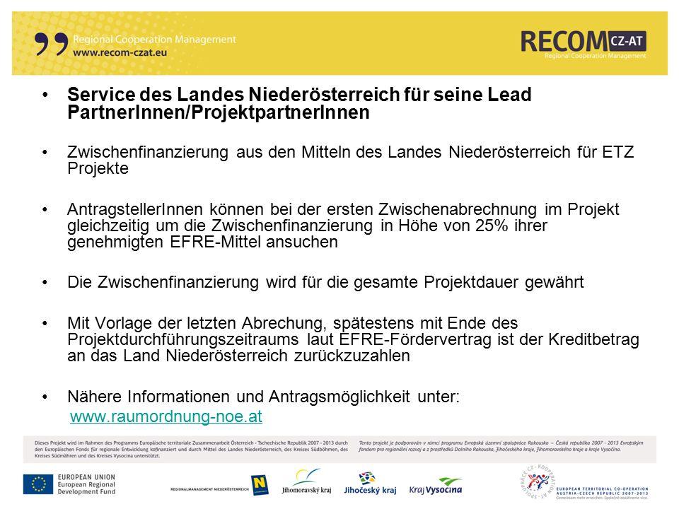 115 Service des Landes Niederösterreich für seine Lead PartnerInnen/ProjektpartnerInnen Zwischenfinanzierung aus den Mitteln des Landes Niederösterrei