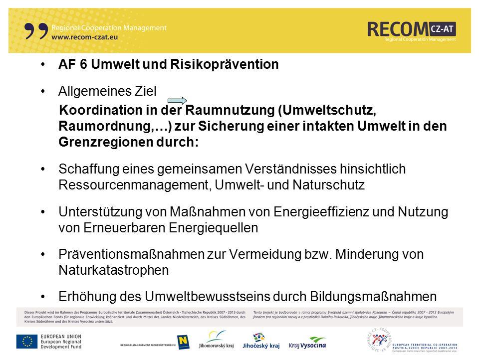 18 AF 6 Umwelt und Risikoprävention Allgemeines Ziel Koordination in der Raumnutzung (Umweltschutz, Raumordnung,…) zur Sicherung einer intakten Umwelt