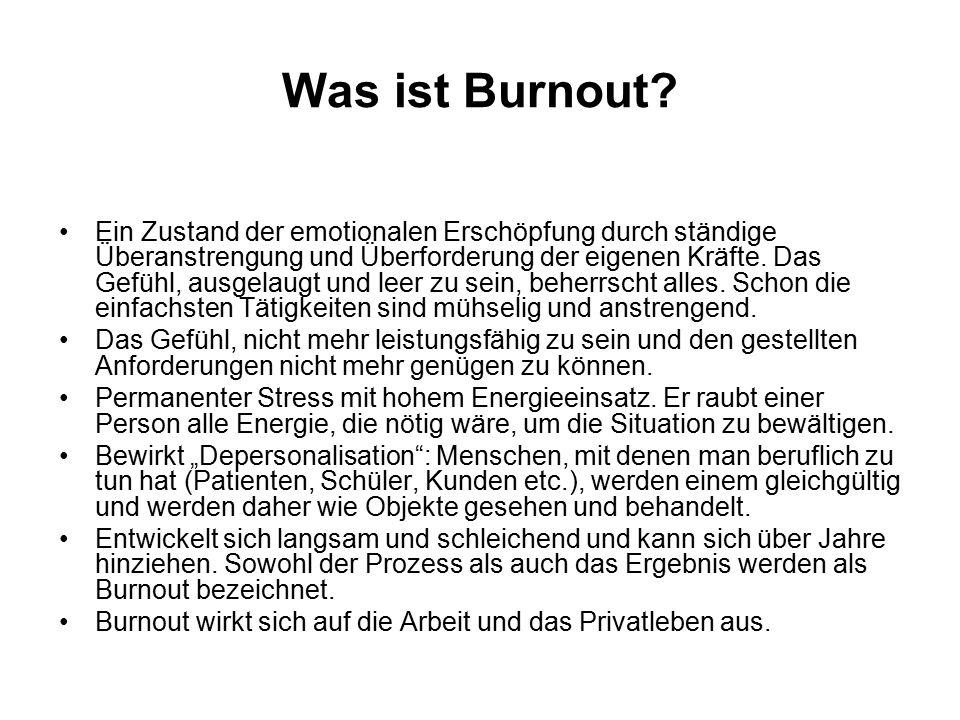 Was ist Burnout? Ein Zustand der emotionalen Erschöpfung durch ständige Überanstrengung und Überforderung der eigenen Kräfte. Das Gefühl, ausgelaugt u