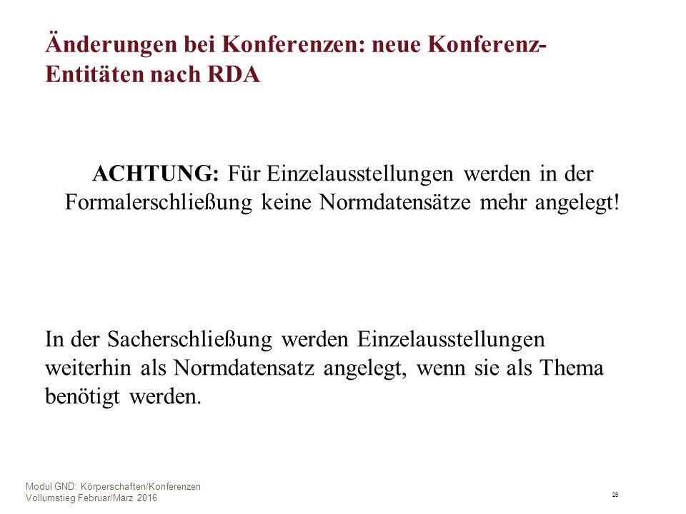 ACHTUNG: Für Einzelausstellungen werden in der Formalerschließung keine Normdatensätze mehr angelegt.