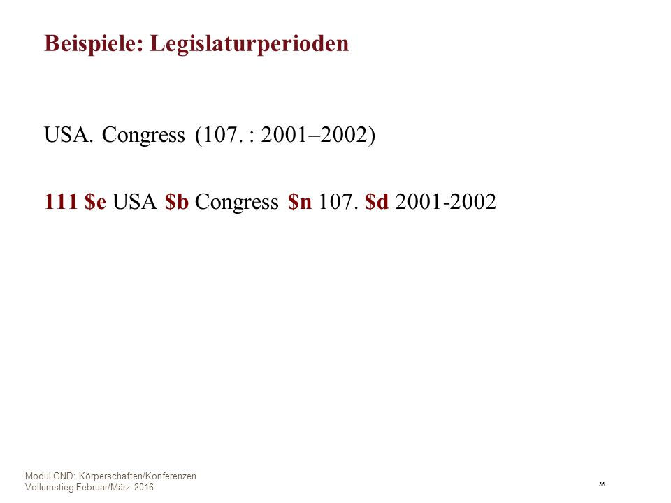 Beispiele: Legislaturperioden USA. Congress (107.