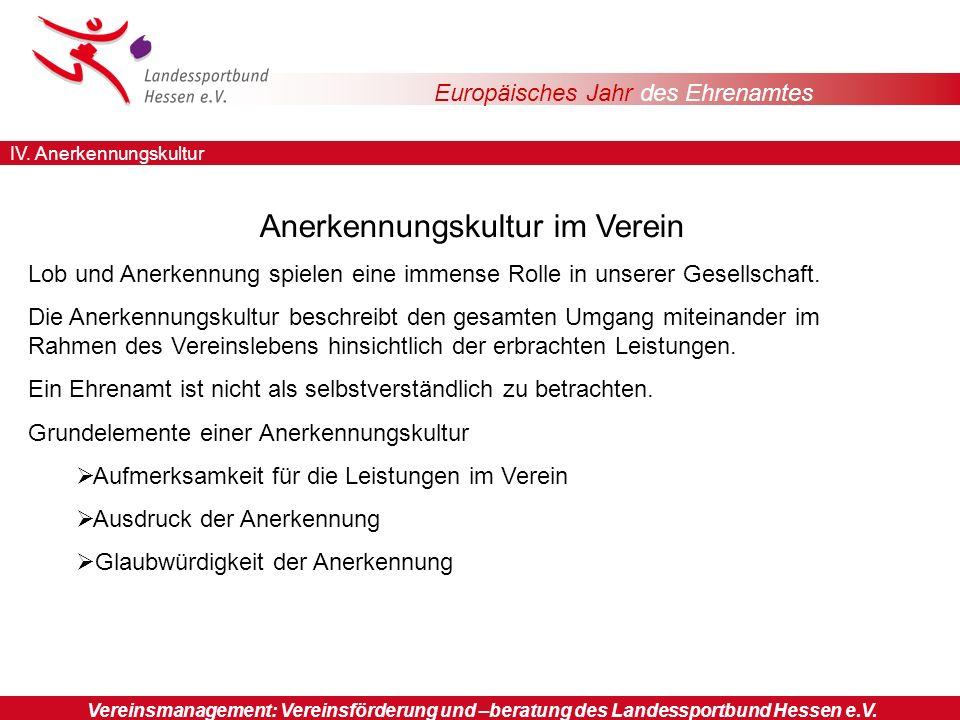 Europäisches Jahr des Ehrenamtes Vereinsmanagement: Vereinsförderung und –beratung des Landessportbund Hessen e.V.