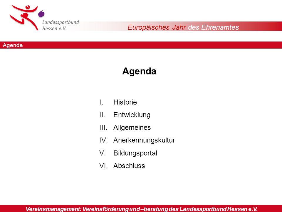 Europäisches Jahr des Ehrenamtes Sportorganisationen Vereinsmanagement: Vereinsförderung und –beratung des Landessportbund Hessen e.V.