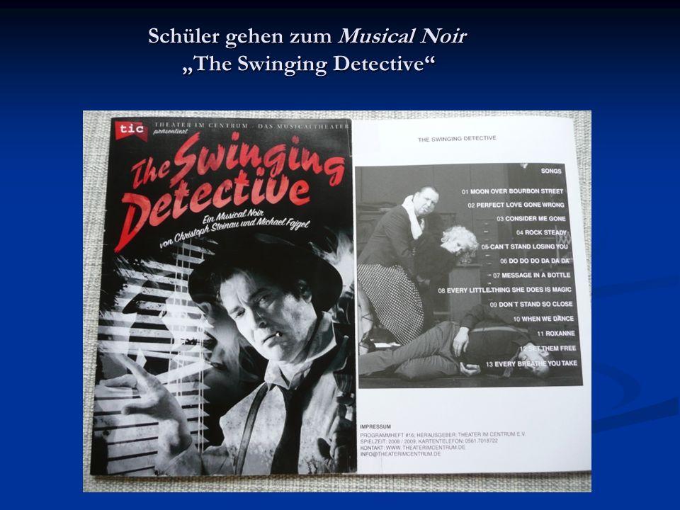 """Schüler gehen zum Musical Noir """"The Swinging Detective"""""""