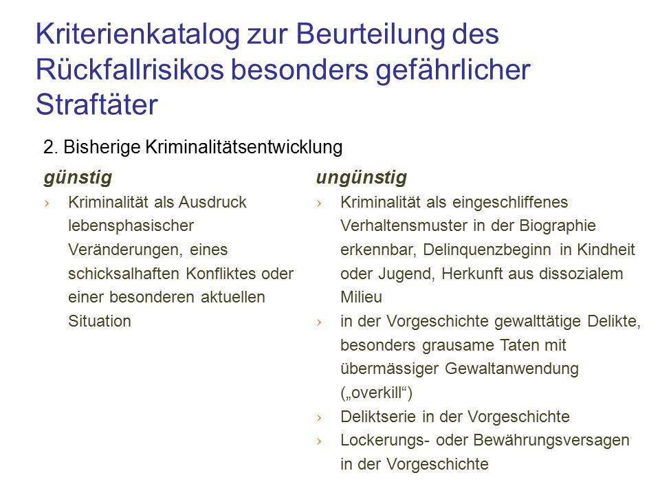 Kriterienkatalog zur Beurteilung des Rückfallrisikos besonders gefährlicher Straftäter 2.