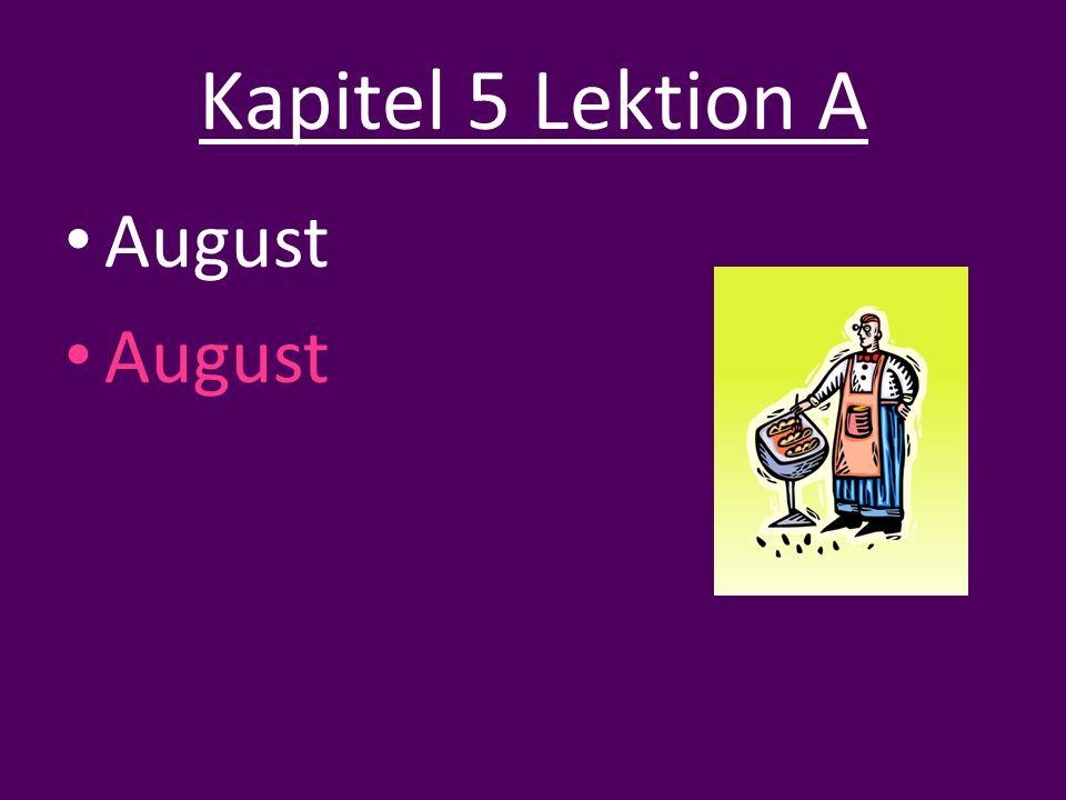 August Kapitel 5 Lektion A