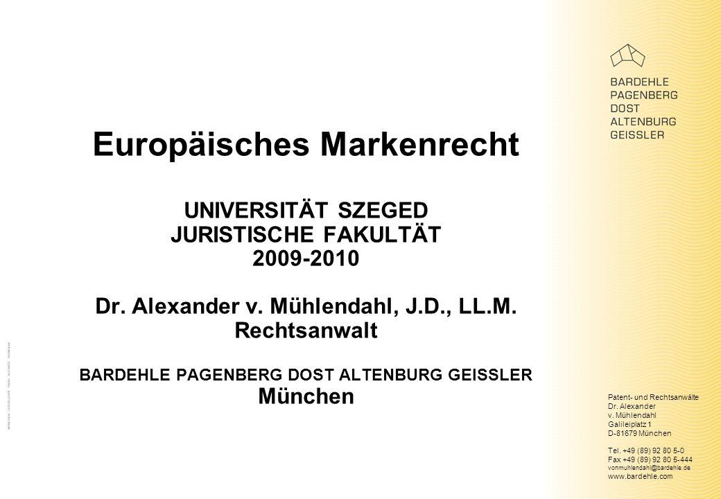 Europäisches Markenrecht UNIVERSITÄT SZEGED JURISTISCHE FAKULTÄT 2009-2010 Dr.