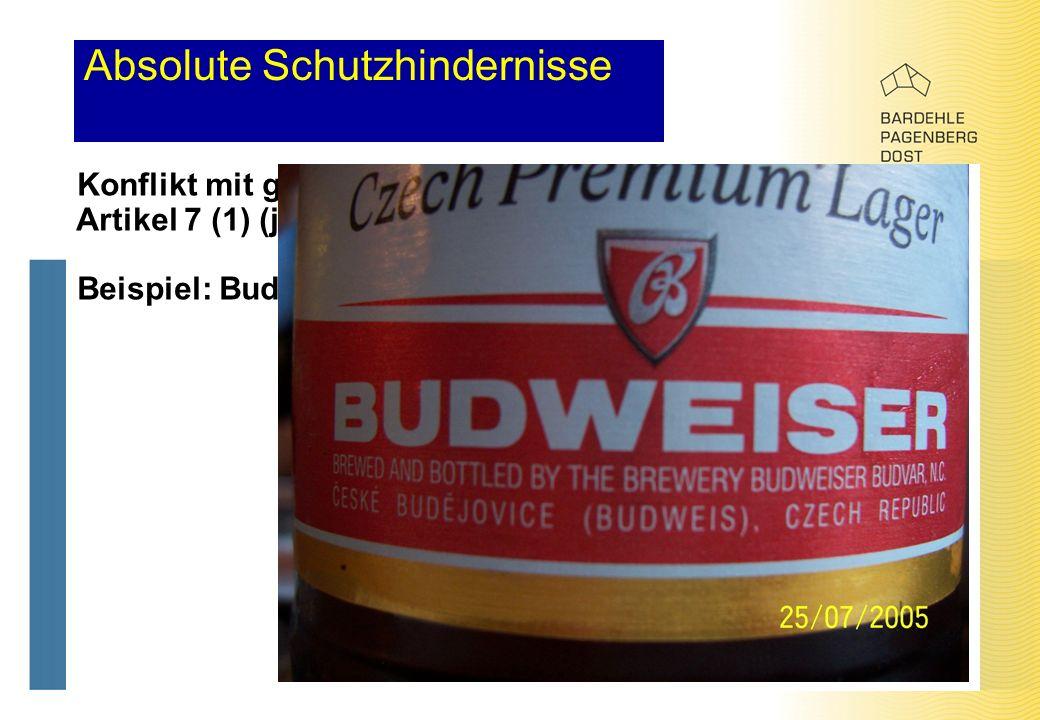 Absolute Schutzhindernisse Konflikt mit geschützten geographischen Angaben – Artikel 7 (1) (j), (k) GMV Beispiel: Budweiser