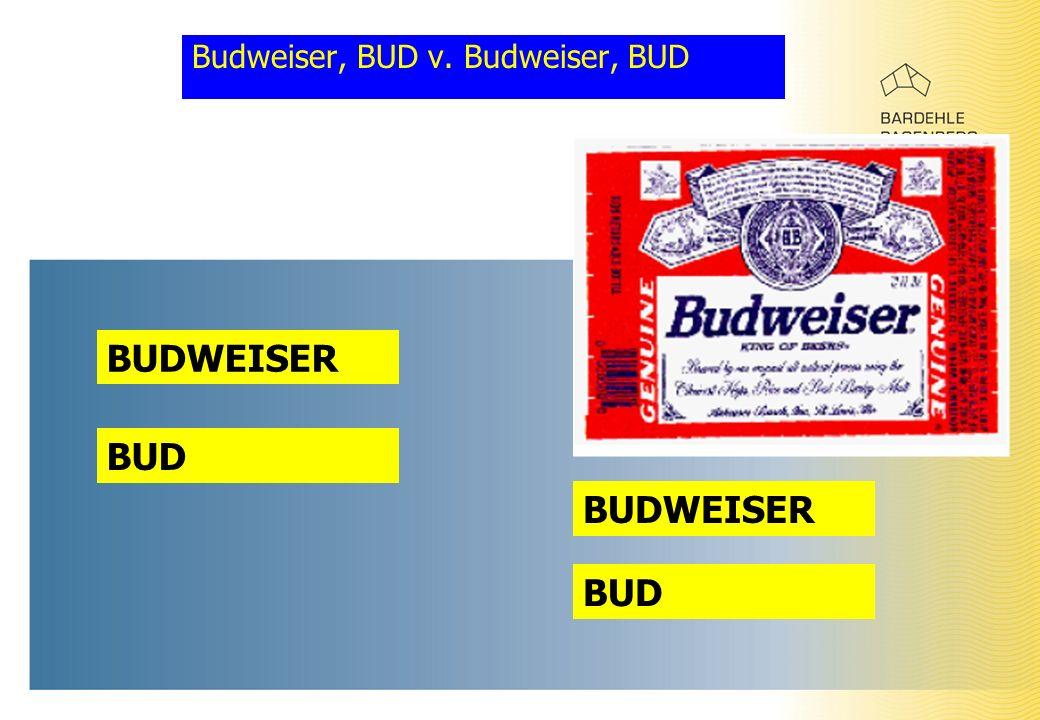 Budweiser, BUD v. Budweiser, BUD BUDWEISER BUD BUDWEISER BUD