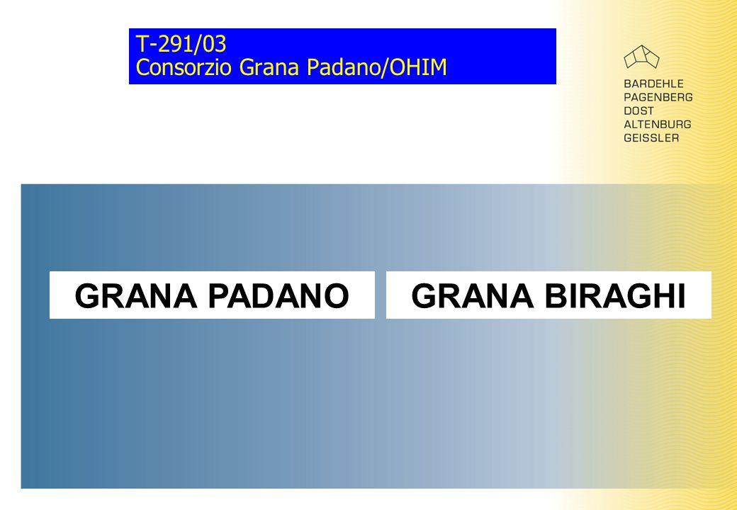 T-291/03 Consorzio Grana Padano/OHIM GRANA PADANOGRANA BIRAGHI