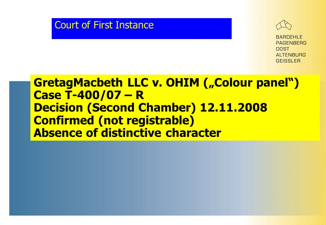 "Court of First Instance GretagMacbeth LLC v. OHIM (""Colour panel"") Case T-400/07 – R Decision (Second Chamber) 12.11.2008 Confirmed (not registrable)"