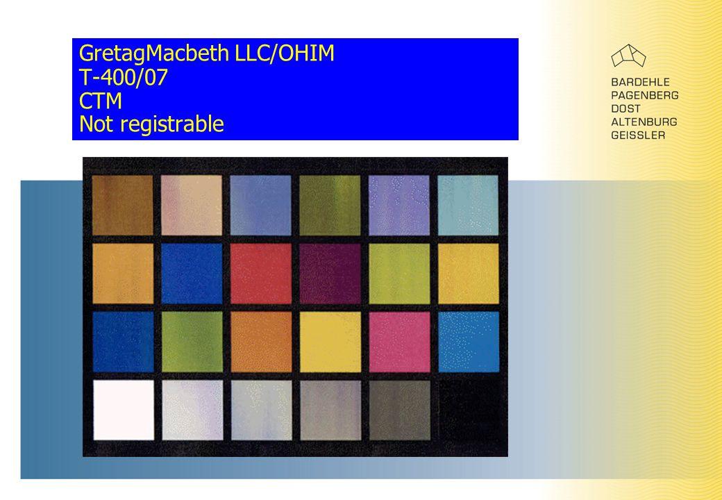 GretagMacbeth LLC/OHIM T-400/07 CTM Not registrable