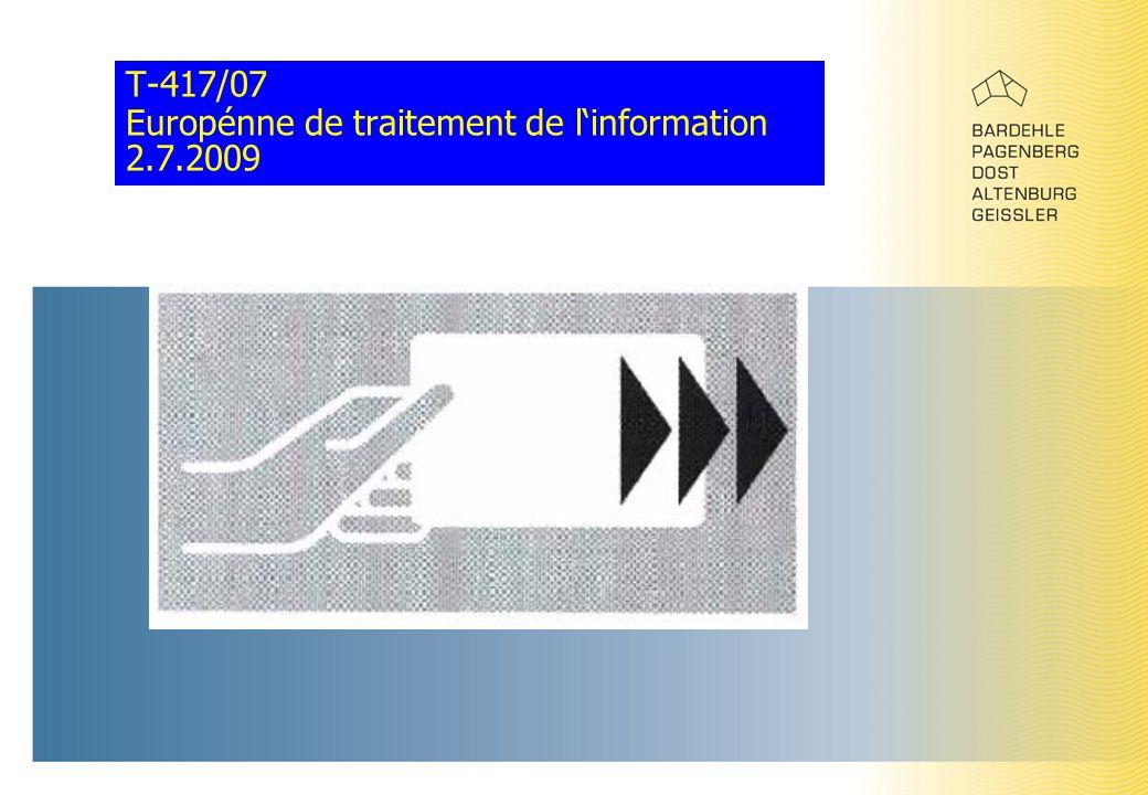 T-417/07 Europénne de traitement de l'information 2.7.2009