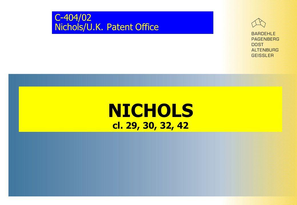 C-404/02 Nichols/U.K. Patent Office NICHOLS cl. 29, 30, 32, 42